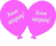 Balónek růžový Krásné narozeniny!