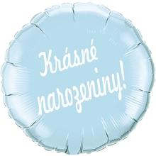 Balónek fóliový světle modrý kruh Krásné narozeniny!